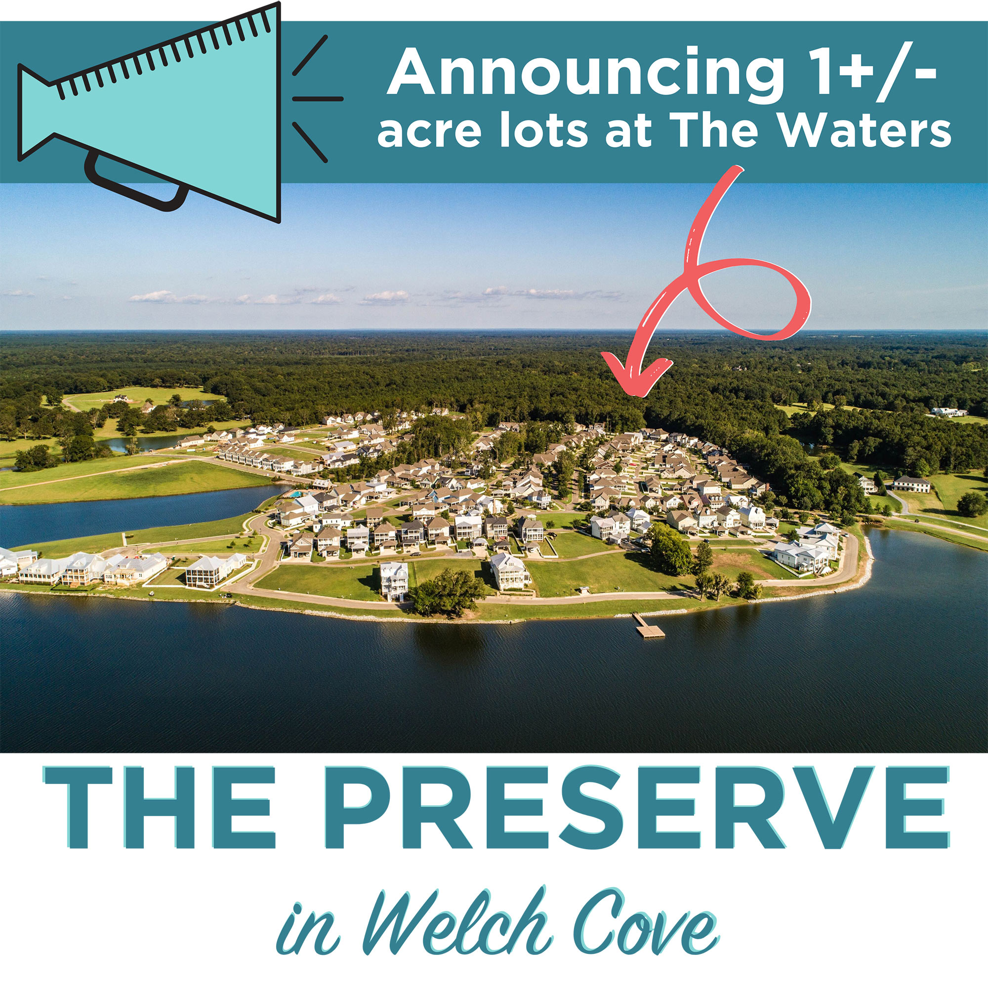 Announcing The Preserve 1+/- Acre Lots at The Waters